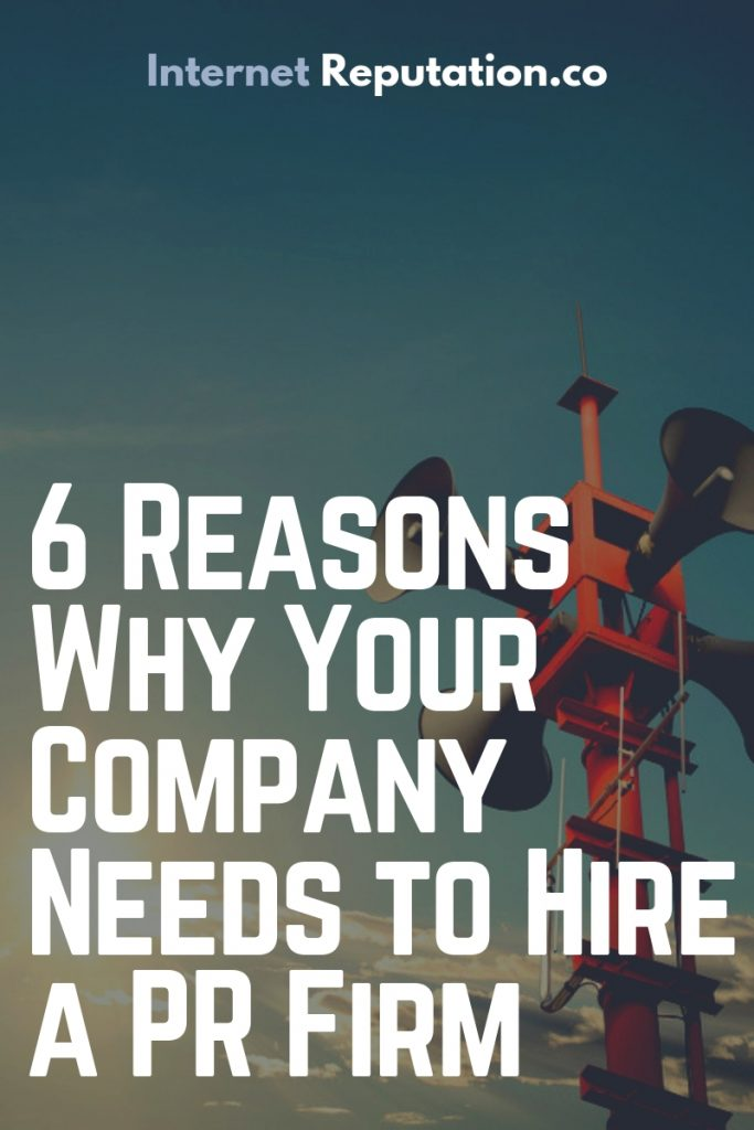 PR Firm - 6 Reasons To Hire