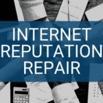 Internet Reputation Repair