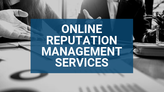 Online Reputation Management Services